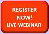 Register Now! Live Webinar